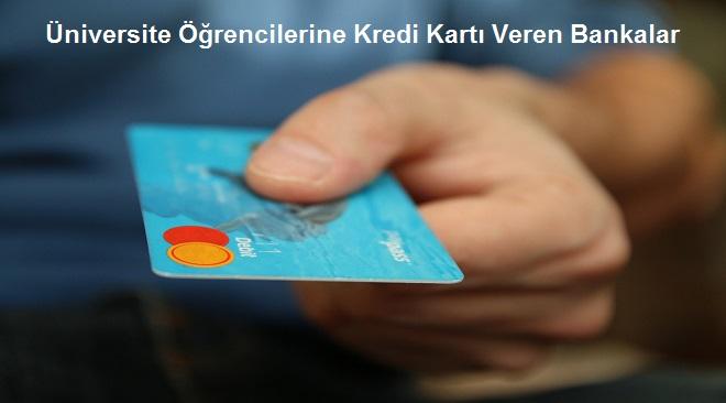 niversite Öğrencilerine Kredi Kartı Veren Bankalar - Üniversite Öğrencilerine Kredi Kartı Veren Bankalar