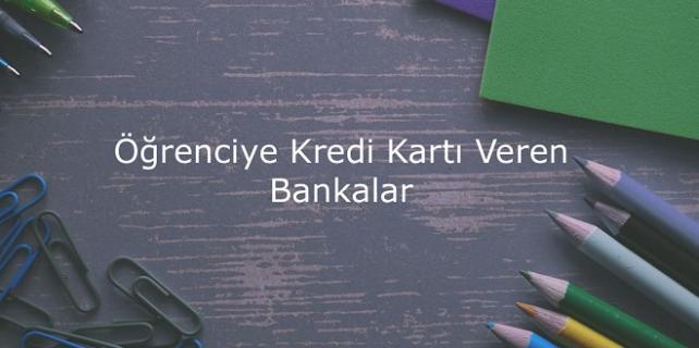renciye Kredi Kartı Veren Bankalar 642x320 - Öğrenci Kredi Kartı Başvurusu