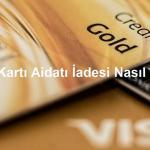 kredi kartı kart aidatı iadesi nasıl yapılır 150x150 - Kredi Kartı İle İnternetten Alışveriş Nasıl Yapılır?