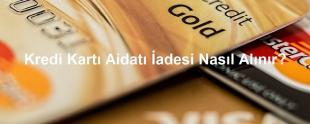 kredi kartı kart aidatı iadesi nasıl yapılır 310x124 - Kart Aidatı İadesi Nasıl Yapılır?