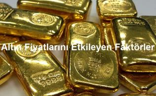 Altın Fiyatları Etkileyen Faktörler 316x195 - Altın Fiyatları Neden Düşer, Neden Yükselir?