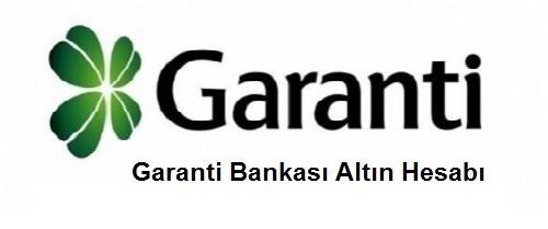 Garanti Bankası Altın Hesabı - En İyi Altın Hesabı Hangi Bankada?