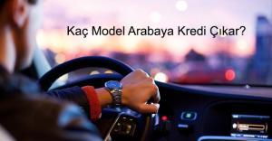 Kaç Model Arabaya Kredi Çıkar 300x156 - Evlilik Kredisi Veren Bankalar ve Kredi Başvurusu