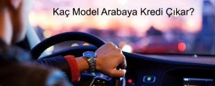 Kaç Model Arabaya Kredi Çıkar 310x124 - Kaç Model Arabaya Kredi Çıkar?