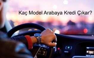 Kaç Model Arabaya Kredi Çıkar 316x195 - Kaç Model Arabaya Kredi Çıkar?