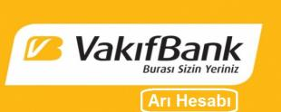 Vakıfbank Arı Hesabı Nedir 310x124 - Vakıfbank Arı Hesabı Nedir?