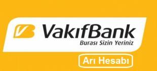 Vakıfbank Arı Hesabı Nedir 310x140 - Vakıfbank Arı Hesabı Nedir?