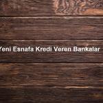 Yeni Esnafa Kredi Veren Bankalar 150x150 - Bankaların 2019 Konut Kredisi Faiz Oranları