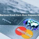 Ziraat Bankası Kredi Kartı Borç Kapama Kredisi 150x150 - Bankaların Kredi Yapılandırma Seçenekleri