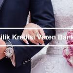 evlilik kredisi başvurusu kredi veren bankalar 150x150 - Kredi Hayat Sigortası Kaç Yaşına Kadar Yaptırılır?