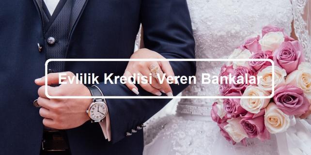 evlilik kredisi başvurusu kredi veren bankalar 642x320 - Evlilik Kredisi Veren Bankalar ve Kredi Başvurusu