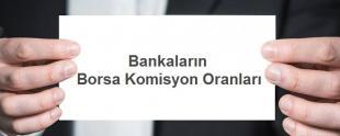 Bankaların Borsa Komisyon Oranları 310x124 - Bankaların Borsa Komisyon Oranları