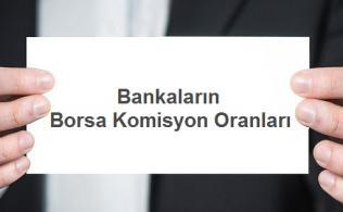 Bankaların Borsa Komisyon Oranları 316x195 - Bankaların Borsa Komisyon Oranları