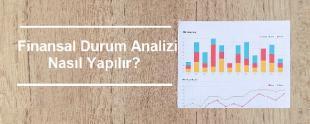 Finansal Durum Analizi Nasıl Yapılır 310x124 - 8 Maddede Finansal Durum Analizi Nasıl Yapılır?