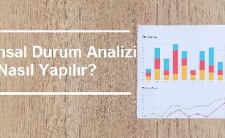 Finansal Durum Analizi Nasıl Yapılır 316x195 - 8 Maddede Finansal Durum Analizi Nasıl Yapılır?