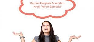 Kefilsiz Belgesiz Masrafsız Kredi Veren Bankalar 310x140 - Kefilsiz Belgesiz Masrafsız Kredi Nasıl Alınır?