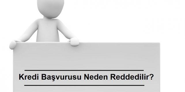 Kredi başvurusu neden reddedilir 642x320 - Kredi Başvurusunun Reddedilmesinin 10 Nedeni