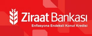 Ziraat Bankası Enflasyona Endeksli Konut Kredisi 310x124 - 5 Maddede Ziraat Bankası Enflasyona Endeksli Konut Kredisi