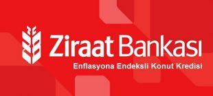 Ziraat Bankası Enflasyona Endeksli Konut Kredisi 310x140 - 5 Maddede Ziraat Bankası Enflasyona Endeksli Konut Kredisi