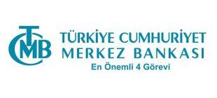 Merkez Bankası Görevleri 310x140 - Merkez Bankası'nın En Önemli 4 Görevi