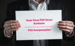 Bankaların yazarkasa pos kampanyaları neler 316x195 - Ücretsiz Yazar Kasa POS Veren 6 Bankanın POS Cihazı Kampanyaları